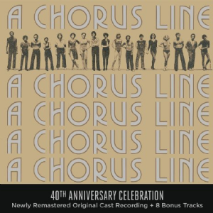 A Chorus Line 40th Anniversary Original Broadway Cast CD